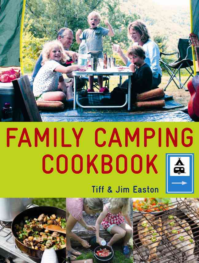 Family Camping Cookbook By Easton, Tiff/ Easton, Jim